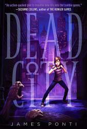 Dead City: Volume 1