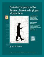 Plunkett's Companion to the Almanac of American Employers 2008