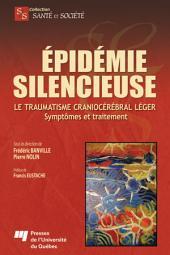 Épidémie silencieuse: Le traumatisme craniocérébral léger : symptômes et traitement