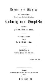 Politischer Nachlaß des hannoverschen Staats- und Cabinets-Ministers Ludwig von Ompteda aus den Jahren 1804 bis 1813 ; aus den Jahren 1804 bis 1809: Band 2