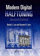 Modern Digital Halftoning, Second Edition