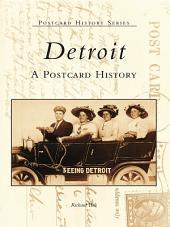 Detroit: A Postcard History