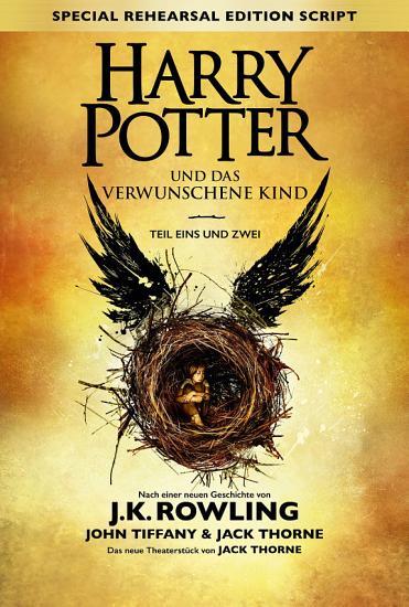 Harry Potter und das verwunschene Kind   Teil eins und zwei  Special Rehearsal Edition  PDF