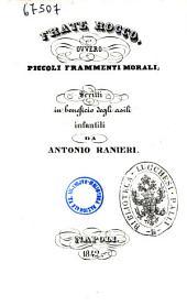 Frate Rocco ovvero Piccoli frammenti morali scritti in beneficio degli asili infantili da Antonio Ranieri
