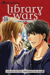 Library Wars: Love & War: Volume 14