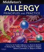 Middleton's Allergy E-Book: Principles and Practice, Edition 8