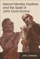 Gerard Manley Hopkins and the Spell of John Duns Scotus PDF