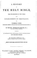 A New History of the Holy Bible, from the beginning of the world to the establishment of Christianity. L.P.
