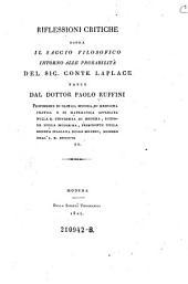 Riflessioni critiche sopra il saggio filosofico intorno alle probabilità del sig. conte Laplace