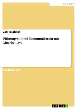 F  hrungsstil und Kommunikation mit Mitarbeitern PDF