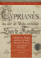 Medicine  Magic and Art in Early Modern Norway PDF