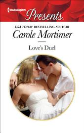 Love's Duel: An Enemies to Lovers Romance