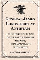 General James Longstreet at Antietam PDF