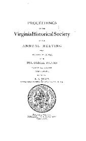 Proceedings of the Virginia Historical Society at the Annual Meeting Held December 21-22, 1891