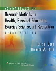 Essentials Of Research Methods In Health Physical Education Exercise Science And Recreation Book PDF