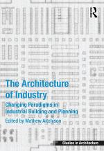 The Architecture of Industry