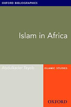 Islam in Africa  Oxford Bibliographies Online Research Guide PDF