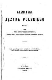 Gramatyka jȩzyka polskiego: wiȩksza