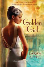 Golden Girl: The American Fairy Trilogy, Book 2