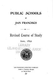 Course of Study in the Public Schools of San Francisco, California
