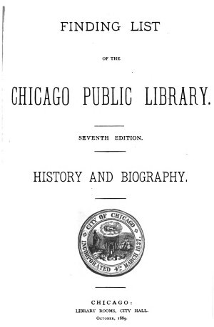 Finding Lists of the Chicago Public Library  1889 1895