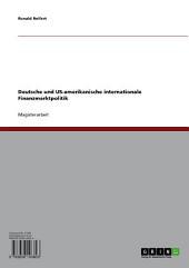 Deutsche und US-amerikanische internationale Finanzmarktpolitik