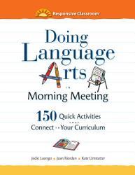 Doing Language Arts In Morning Meeting Book PDF