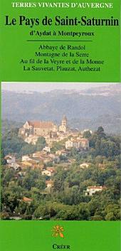Le Pays de Saint-Saturnin: D'AYDAT À MONTPEYROUX