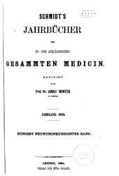 Schmidt's Jahrbücher der in- und ausländischen gesammten Medicin: Bände 199-200