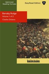 Barnaby Rudge: A Tale of the Riots of 'eighty: Easyread Edition