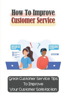 How To Improve Customer Service