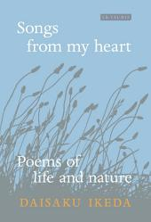 Songs From My Heart: Poems of Life and Nature