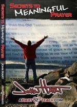 Secrets to Meaningful Prayer