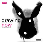 Drawing Now: Between the Lines of Contemporary Art