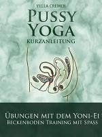 Pussy Yoga mit dem Yoni Ei PDF