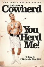 You Herd Me!