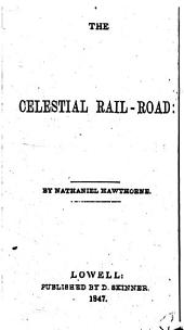 The Celestial Rail-road
