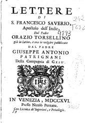 Lettere di S. Francesco Saverio, apostolo dell'Indie, dal padre Orazio Torsellino