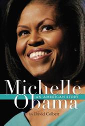 Michelle Obama – An American Story