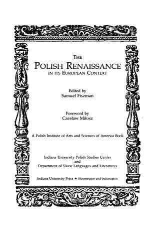 The Polish Renaissance in Its European Context PDF