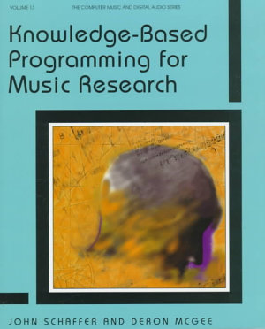 Knowledge based Programming for Music Research