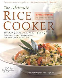Ultimate Rice Cooker Cookbook Book