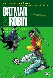 Batman and Robin Vol. 3: Batman & Robin Must Die!