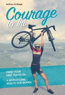 Courage to Tri