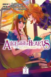 Alice in the Country of Hearts: My Fanatic Rabbit: Volume 2