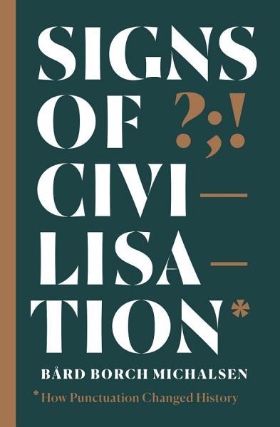 Download Signs of Civilisation Book