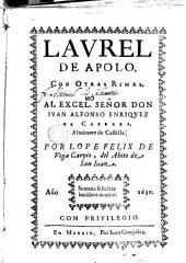 Laurel de Apolo: con otras rimas. Mo al excel señor don Ivan Alfonso Enriquez de Cabrera. Almirante de Castilla