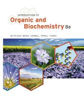 Introduction to Organic and Biochemistry: Edition 8