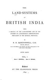 The Land-systems of British India: book I. General. book II. Bengal
