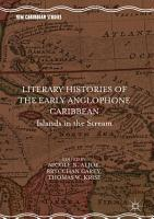 Literary Histories of the Early Anglophone Caribbean PDF